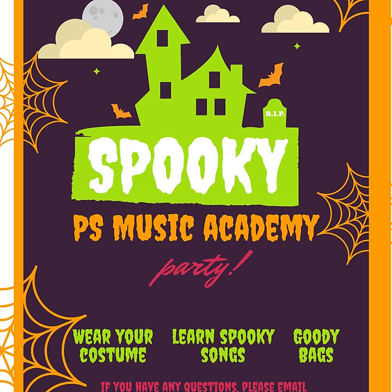 SPOOKY PS Music Academy Party!
