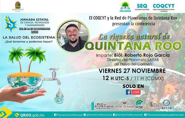 Riqueza Natural de QR Roberto Rojo 27Nov