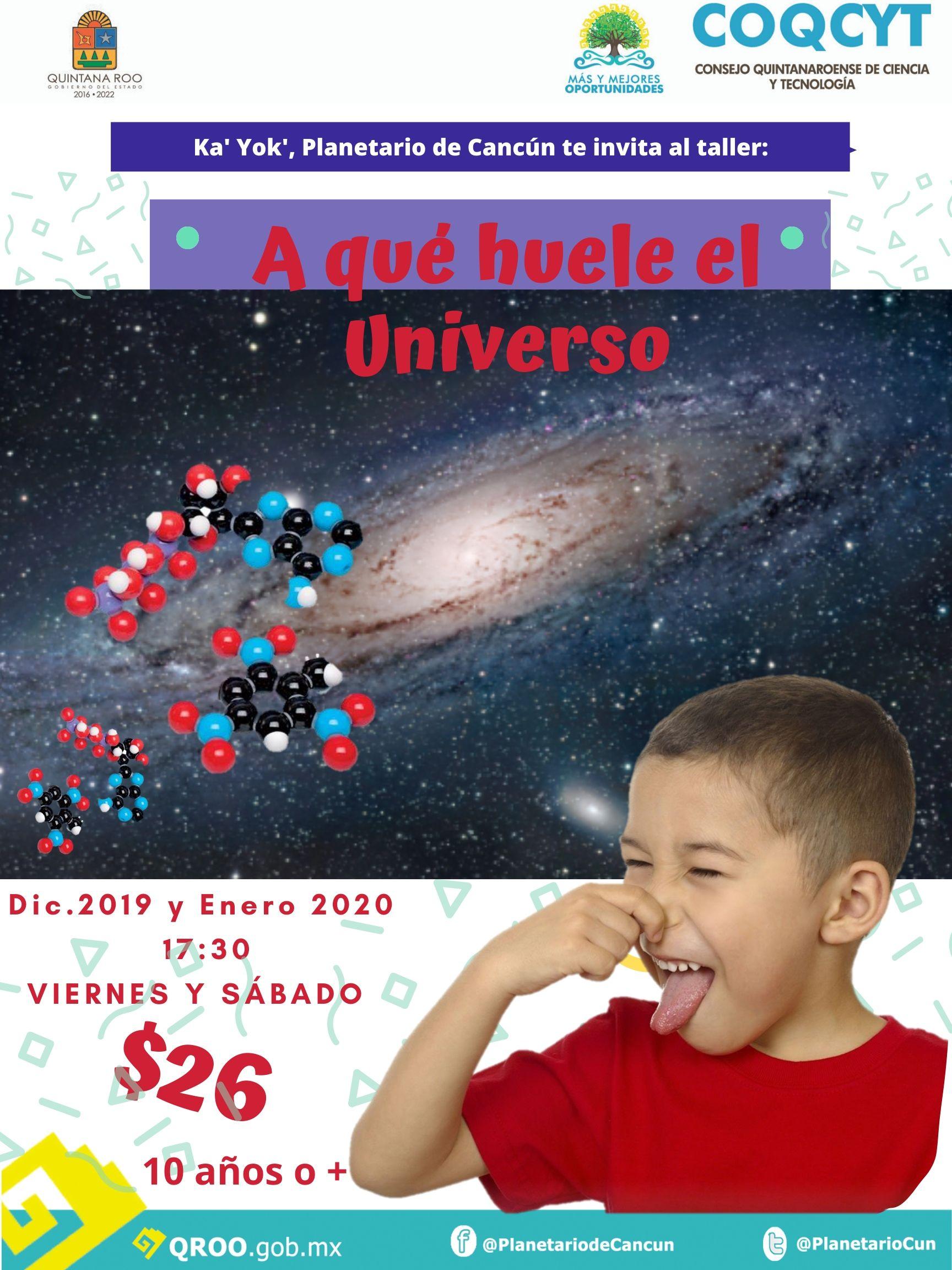 Taller: ¿A qué huele el Universo?