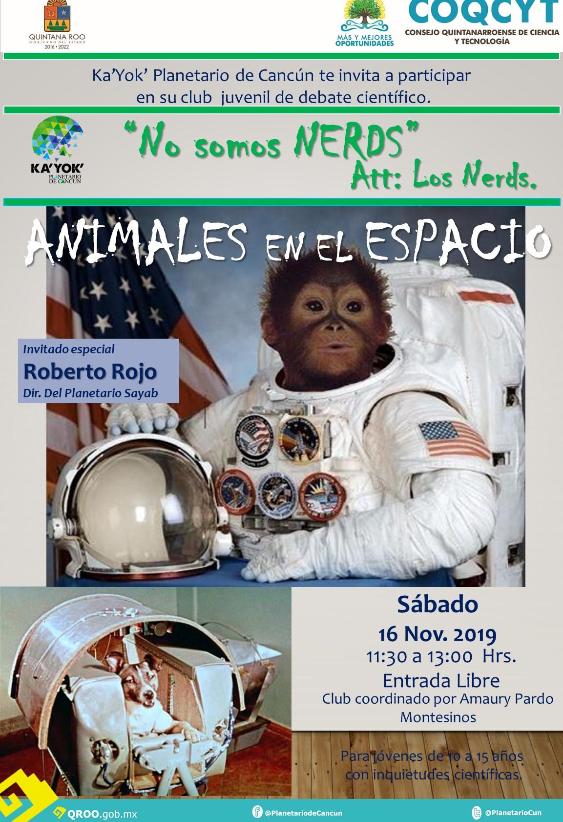 NERDS Animales en Espacio 16 Nov2019