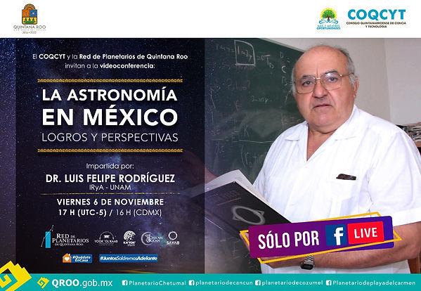 Astronomía en México Dr Felipe Rodríguez