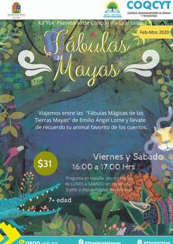 Fábulas Mayas (Feb y Mzo 2020)