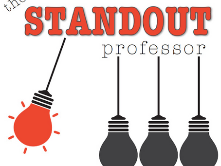 Introducing The STANDOUT Professor blog!
