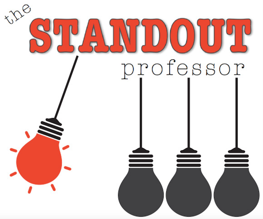 The STANDOUT Professor