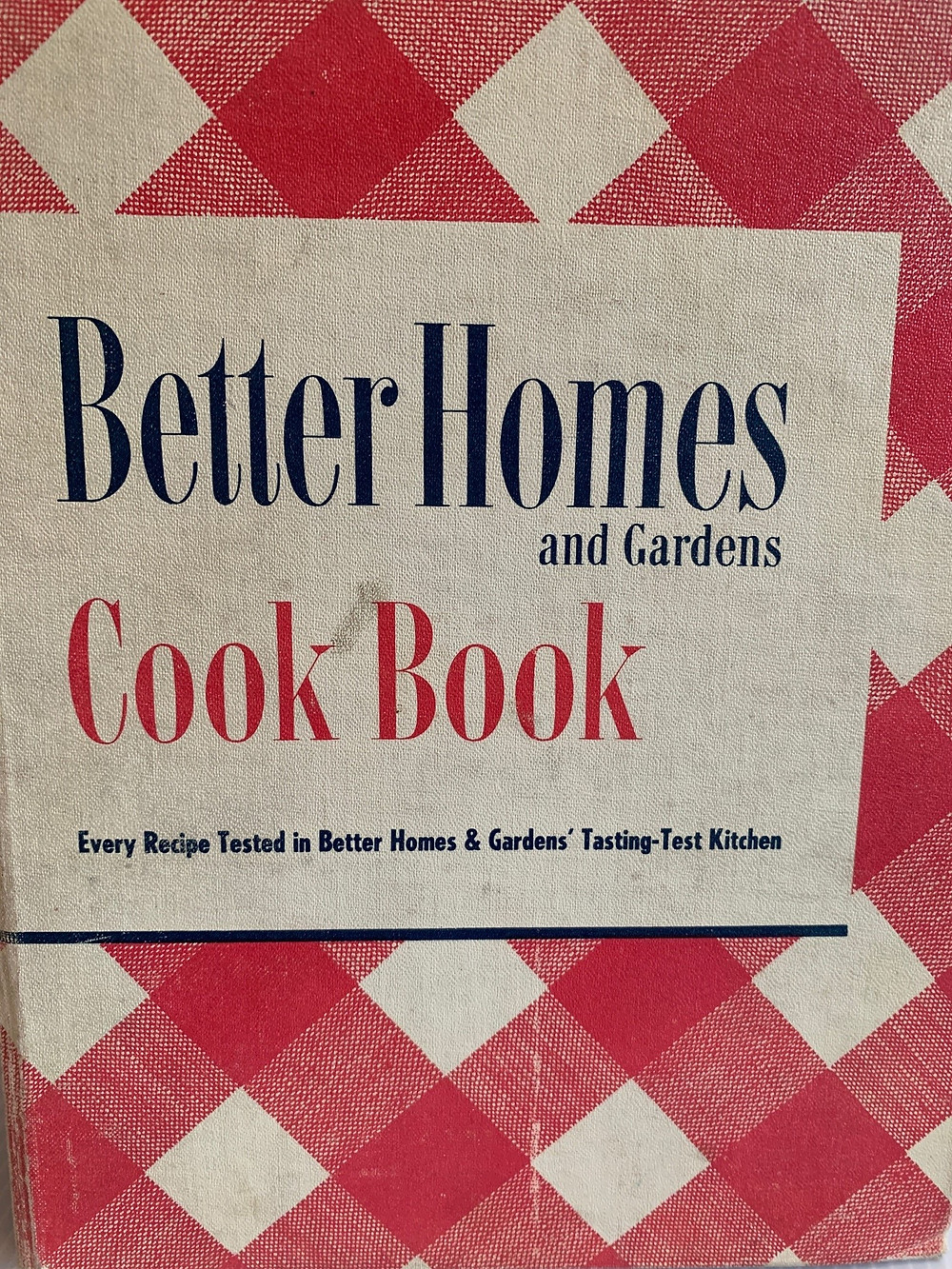 1946 Edition Better Homes and Gardens Cook Book