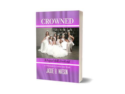 Crowned, A Pageant Girl's Devotional