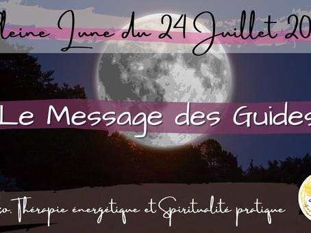 Le message des Guides - Pleine Lune du 24 juillet 2021