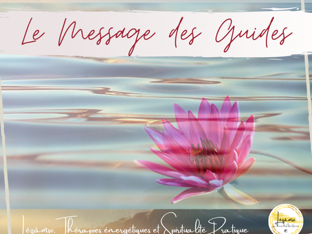 ✨GRAND NETTOYAGE ENERGETIQUE ✨ LE MESSAGE DES GUIDES - Channeling du 02/02/20 by Lézâmso✨