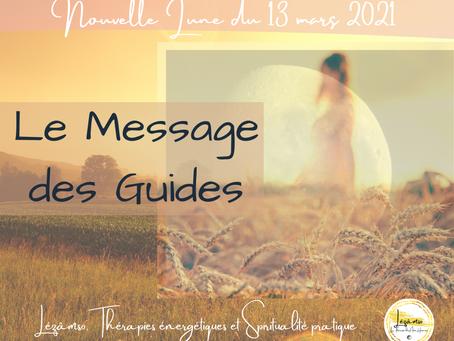 Nouvelle Lune du 13 Mars 2021 - Le Message des Guides