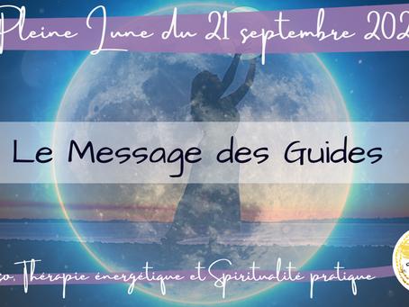 Pleine Lune du 21 septembre 2021 - Le Message des Guides