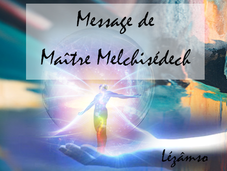 """💫 Channeling : Melchisédech nous offre son message """" LOI SPIRITUELLE DE L'ATTRACTION"""" 💫"""