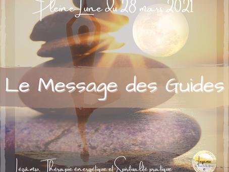 Pleine Lune du 28 mars 2021 - Le Message des Guides