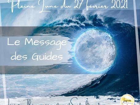 Pleine Lune du 27 février 2021 - Le Message des Guides