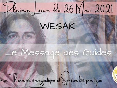 WESAK - Pleine Lune du 26 Mai 2021 - Le message des Guides