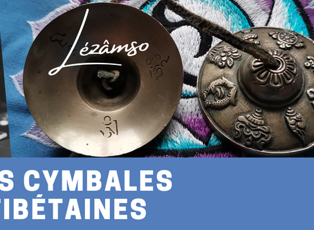 Les cymbales tibétaines / TINGSHA  🕉