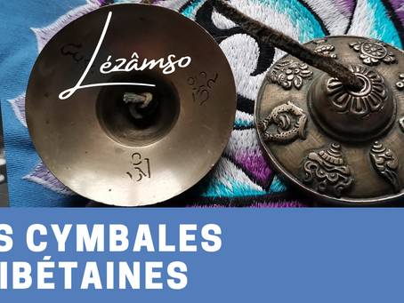 Les cymbales tibétaines / TINGSHA  🕉