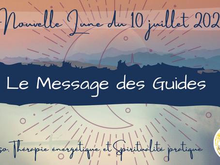 Le Message des Guides - Nouvelle Lune du 10 Juillet 2021