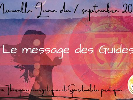 Nouvelle Lune du 7 septembre 2021 - Le Message des Guides
