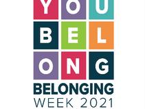 Belonging Week 2021 Will Take Place June 21-27
