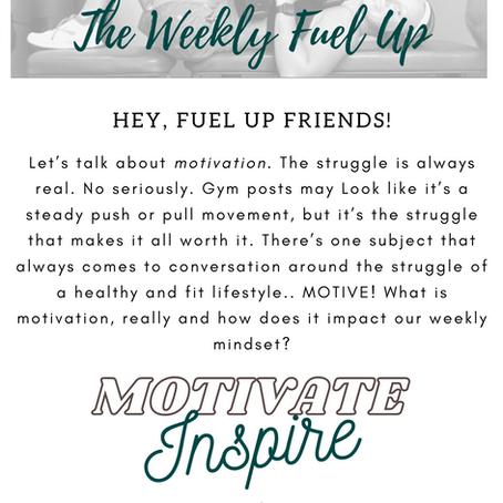 The Weekly Fuel Up-BONUS!