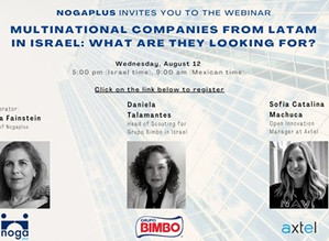 """Multinational Companies from LatAm in Israel: What are they looking for?"""