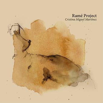 Ramé Project. Cristina Miguel Martínez