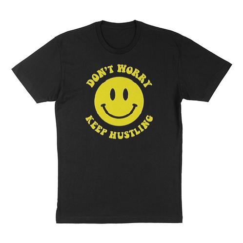 Don't Worry Keep Hustling T-Shirt