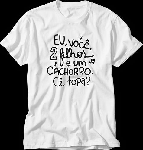 Camiseta Cê Topa?