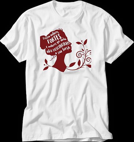 Camiseta Mulheres Fortes