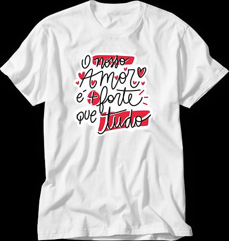 Camiseta Nosso Amor é Mais Forte