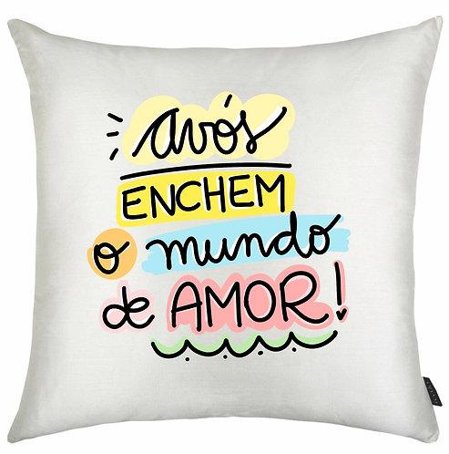 Almofada Quadrada Branca com a frase Avós Enchem o Mundo de Amor em letras decoradas e bordas coloridas