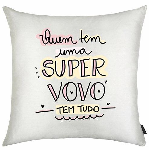 Almofada Quadrada Branca com a frase Quem tem uma super vovó tem tudo, em letras pretas decoradas e bordas em rosa e amarelo