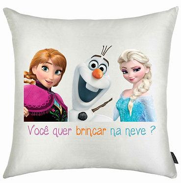 Almofada Frozen - Você quer brincar na neve ?
