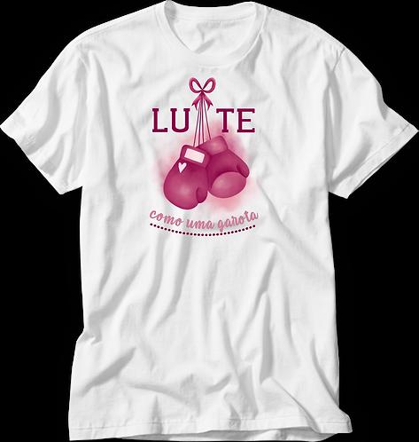Camiseta Lute Como Uma Garota