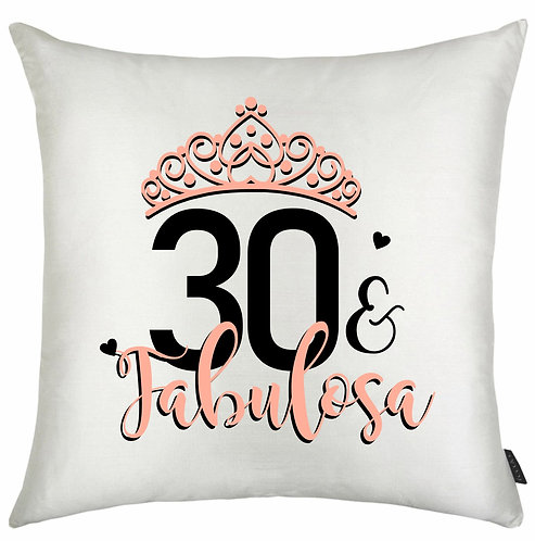Almofada Quadrada Branca com o desenho de uma coroa, a idade personalizável e a palavra Fabulosa