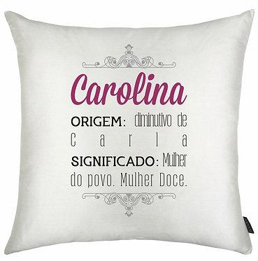 Almofada Significado Nome - Carolina