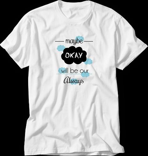 Camiseta A Culpa é das Estrelas Maybe Okay