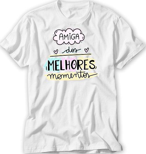 Camiseta Amiga dos Melhores Momentos