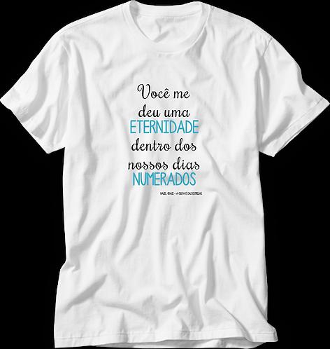 Camiseta A Culpa é das Estrelas Eternidade em Dias Numerados