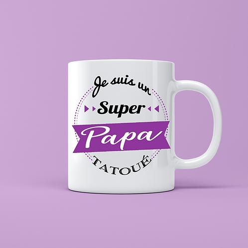 .. Joli mug - Super Papa Tatoué..