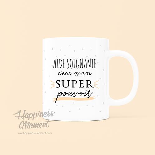 .. Joli mug Super pouvoir - Aide Soignante ..
