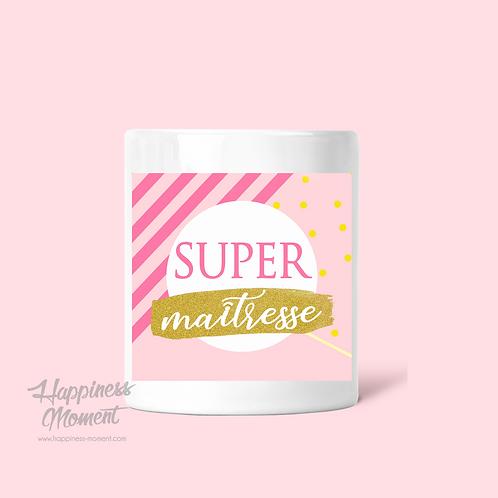 Pot à crayons - Super Maîtresse