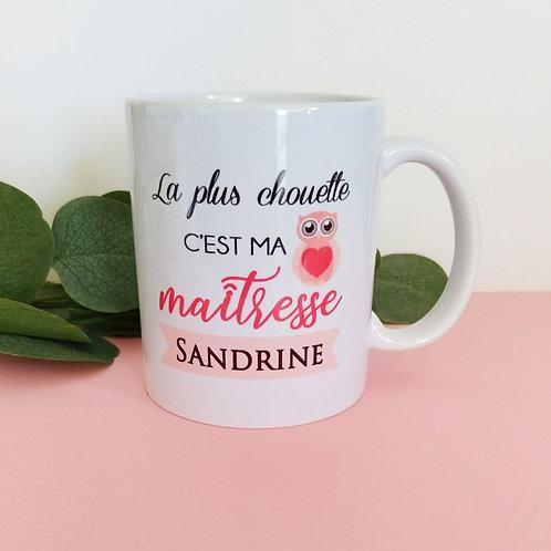 .. Joli mug - La plus chouette maîtresse ..