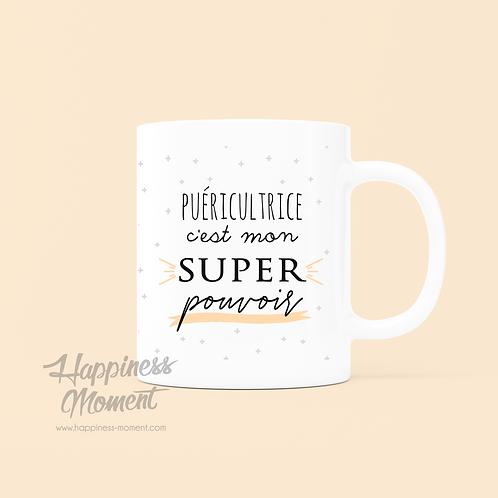 .. Joli mug Super pouvoir - Puéricultrice ..