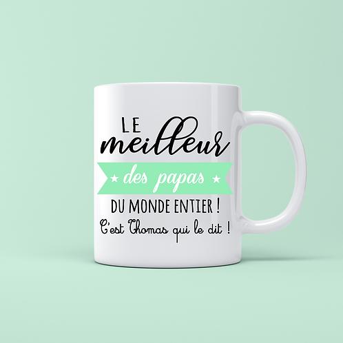 .. Joli mug - Meilleur Papa du Monde..