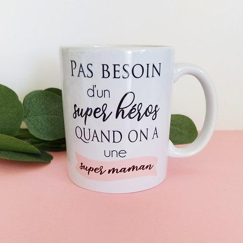 ..Joli mug - Super Maman..