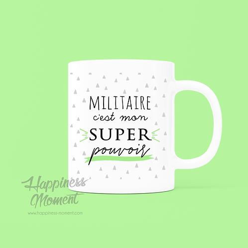 .. Joli mug SUper Pouvoir - Militaire..