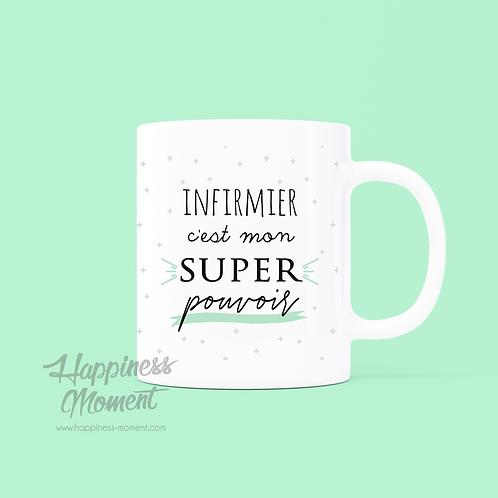 .. Joli mug Super pouvoir - Infirmier ..