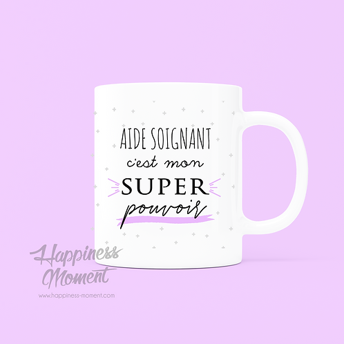 .. Joli mug Super pouvoir - Aide Soignant ..