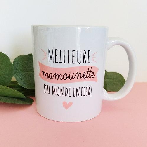 .. Joli mug - Meilleure Mamounette ..